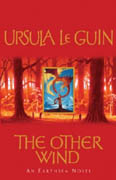 The Other Wind - U. K. Le Guin